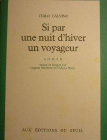 Si par une nuit d'hiver un voyageur / Italo Calvino |