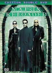 Matrix reloaded / Réalisé par Larry et Andy Wachowski | Wachowski
