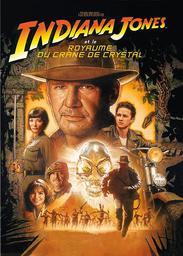 Indiana Jones et le royaume du crâne de cristal / Réalisé par Steven Spielberg | Spielberg, Steven