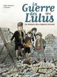 La guerre des Lulus / scénario Régis Hautière | Hautière, Régis (1969-...)