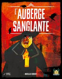 L'auberge sanglante / Nicolas Robert | Robert, Nicolas