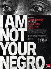 I am not your negro / Raoul Peck, réalisateur | Peck, Raoul