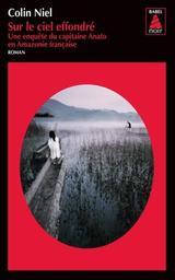 Sur le ciel effondré / Colin Niel | Niel, Colin (1976-....)