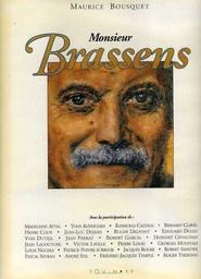 Monsieur Brassens / Maurice Bousquet | Bousquet, Maurice