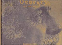 Georges : 1921 1981 2001 : Brassens à Sète  