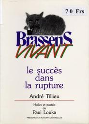Le succès dans la rupture / André Tillieu | Tillieu, André (1924-....)