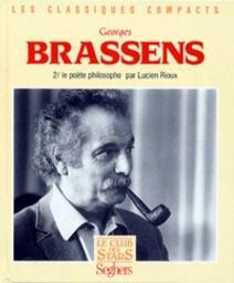 Georges Brassens. 02 : Le poète philosophe / Lucien Rioux | Rioux, Lucien (1929?-1995)