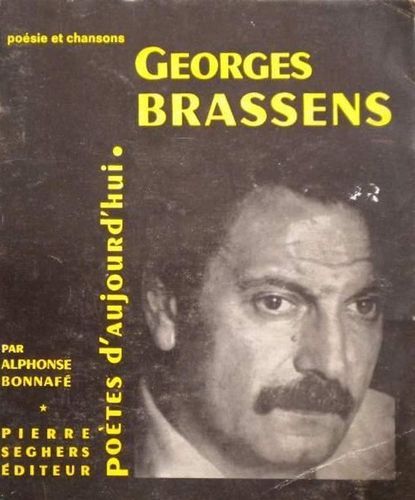 Georges Brassens Présentation Par Alphonse Bonnafé Détail
