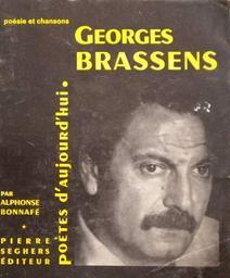 Georges Brassens / présentation par Alphonse Bonnafé | Brassens, Georges (1921-1981)