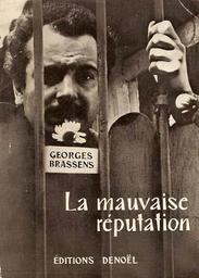 La mauvaise réputation / Georges Brassens | Brassens, Georges (1921-1981)