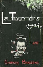 La Tour des Miracles / Georges Brassens | Brassens, Georges (1921-1981)