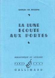 La lune écoute aux portes / Georges Brassens | Brassens, Georges (1921-1981)