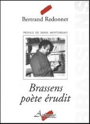 Brassens, poète érudit / Bertrand Redonnet | Redonnet, Bertrand (1950-....)