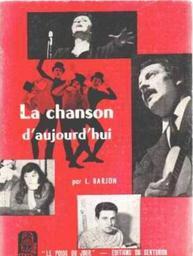La chanson d'aujourd'hui / Louis Barjon  