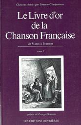 Le livre d'or de la chanson française / Simonne Charpentreau. 2 | Charpentreau, Simonne