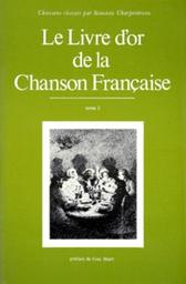 Le livre d'or de la chanson française / Simonne Charpentreau. 3 |