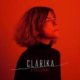 A la lisière / Clarika | Clarika