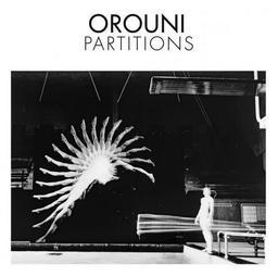 Partitions / Orouni | Orouni