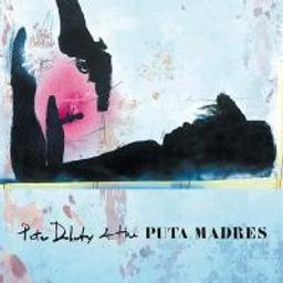 Peter Doherty & The Puta Madres / Peter Doherty & The Puta Madres | Peter Doherty & The Puta Madres