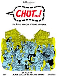 Chut... ! / Alain Guillon, Philippe Worms, réalisateurs | Guillon, Alain