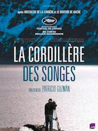 La Cordillère des songes / Patricio Guzmán, réalisateur   Guzman, Patricio